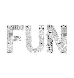 word fun for coloring decorative zentangle vector image