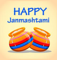 greeting card happy janmashtami easy to edit vector image