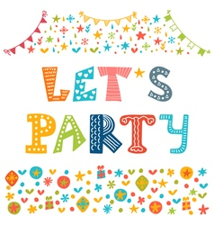 Lets party Hand drawn lettering with cute vector image