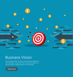Business vision strategy concept arrow vector