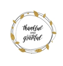 Thankful and grateful text in autumn gold wreath vector