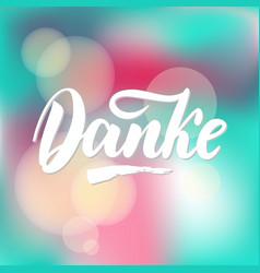 Thank you in german calligraphy danke vector