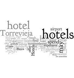 A guide to torrevieja hotels vector