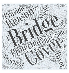 The story of covered bridges word cloud concept vector