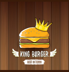 Cartoon royal king burger with cheese and vector