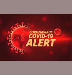 coronavirus covid19-19 pandemic spread red alert vector image