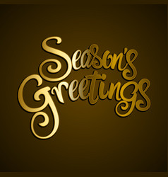 Golden seasons greetings text vector