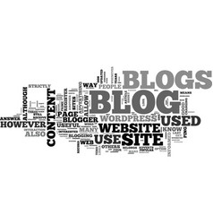 what is a blog and what are blogs used for text vector image