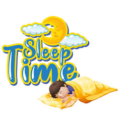 Font design for word sleep time with kid sleeping vector