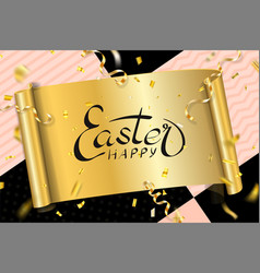 happy easter background lettering confetti vector image