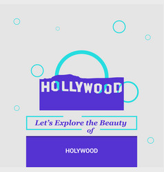 lets explore the beauty of hollywood usa vector image