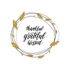 Grateful blessed thankful text in autumn gold vector
