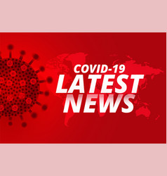 covid19 coronavirus latest news updates vector image