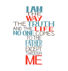 hand lettering i am way truth and life made vector image