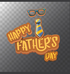 Happy fathers day cartoon greeting card vector