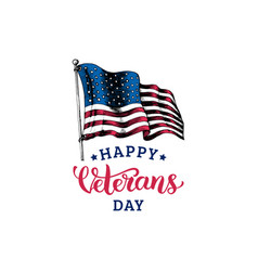 happy veterans day hand lettering with usa flag vector image