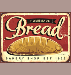 homemade bread vintage ad or sign design vector image