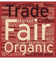 Certified organic vs fair trade certified text vector