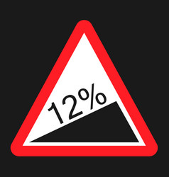 steep climb sign flat icon vector image