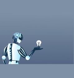 Modern robot hold light bulb artificial vector