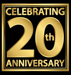 Celebrating 20th anniversary gold banner vector