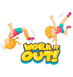 font design for word work out with girls flipping vector image