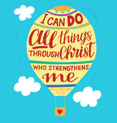 Hand lettering i can do all things through christ vector