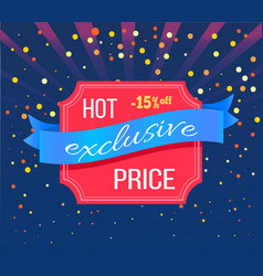 Hot exclusive price 15 percent off emblem isolated vector