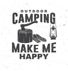 outdoor camping make me happy concept for vector image
