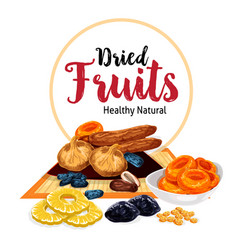 Poster of dried fruits and dry fruit snacks vector