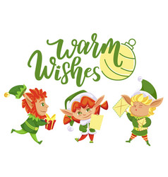 warm wishes holiday greeting from christmas elves vector image