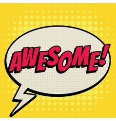 Awesome comic book bubble text retro style vector image