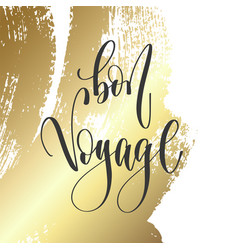 bon voyage - hand lettering inscription text vector image