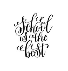 School is the best black and white modern brush vector