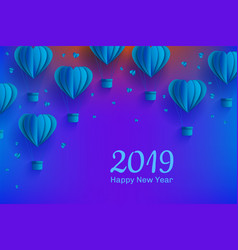 new year 2019 template papercut air balloon vector image