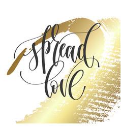 Spread love - hand lettering inscription text vector