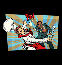 restaurant food unhappy customer fights chef vector image vector image