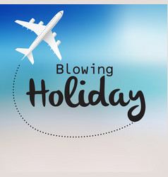 blowing holiday flying plane blue sky background v vector image
