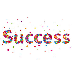 Success sign with colorful confetti vector
