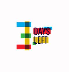 3 days left number template design vector