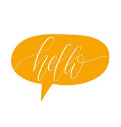 Dialog window with handwritten phrase hello vector