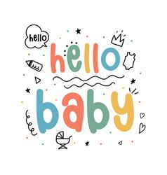 Hello baby slogan and cute icons vector