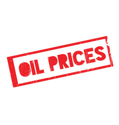 Oil prices rubber stamp vector