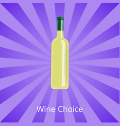 wine choice bottle of white wine isolated on ray vector image