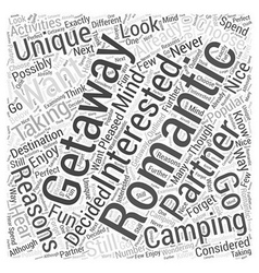 How Camping Can Be a Unique Romantic Getaway Word vector