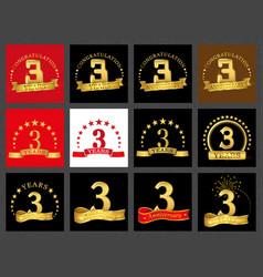 set of number three 3 years celebration design vector image