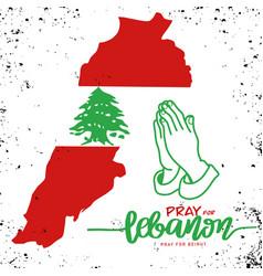 Pray for lebanon for beirut beirut vector