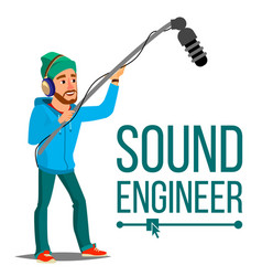 sound engineer man journalism television vector image