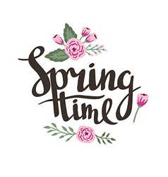 Stylish lettering Spring timewith flowers and vector image vector image