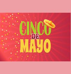 cinco de mayo 5th may greeting poster flat vector image